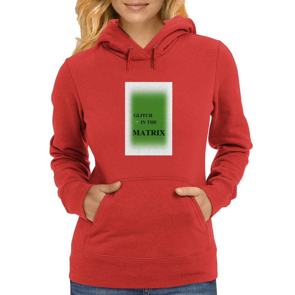 Glitch in the Matrix Womens Hoodie