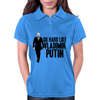 GO HARD LIKE VLADIMIR PUTIN (black and white) Womens Polo