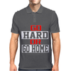 Go Hard Or Go Home Mens Polo
