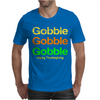 Gobble x3 Mens T-Shirt