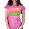 Gobble x3 Womens Fitted T-Shirt