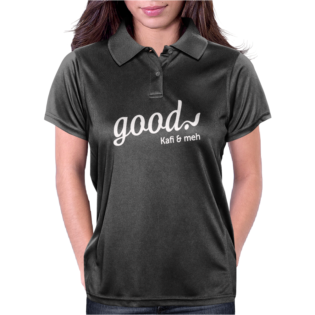 good kafi and meh Womens Polo