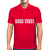 Good Vibes Slogan Mens Polo