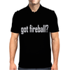 got fireball Mens Polo
