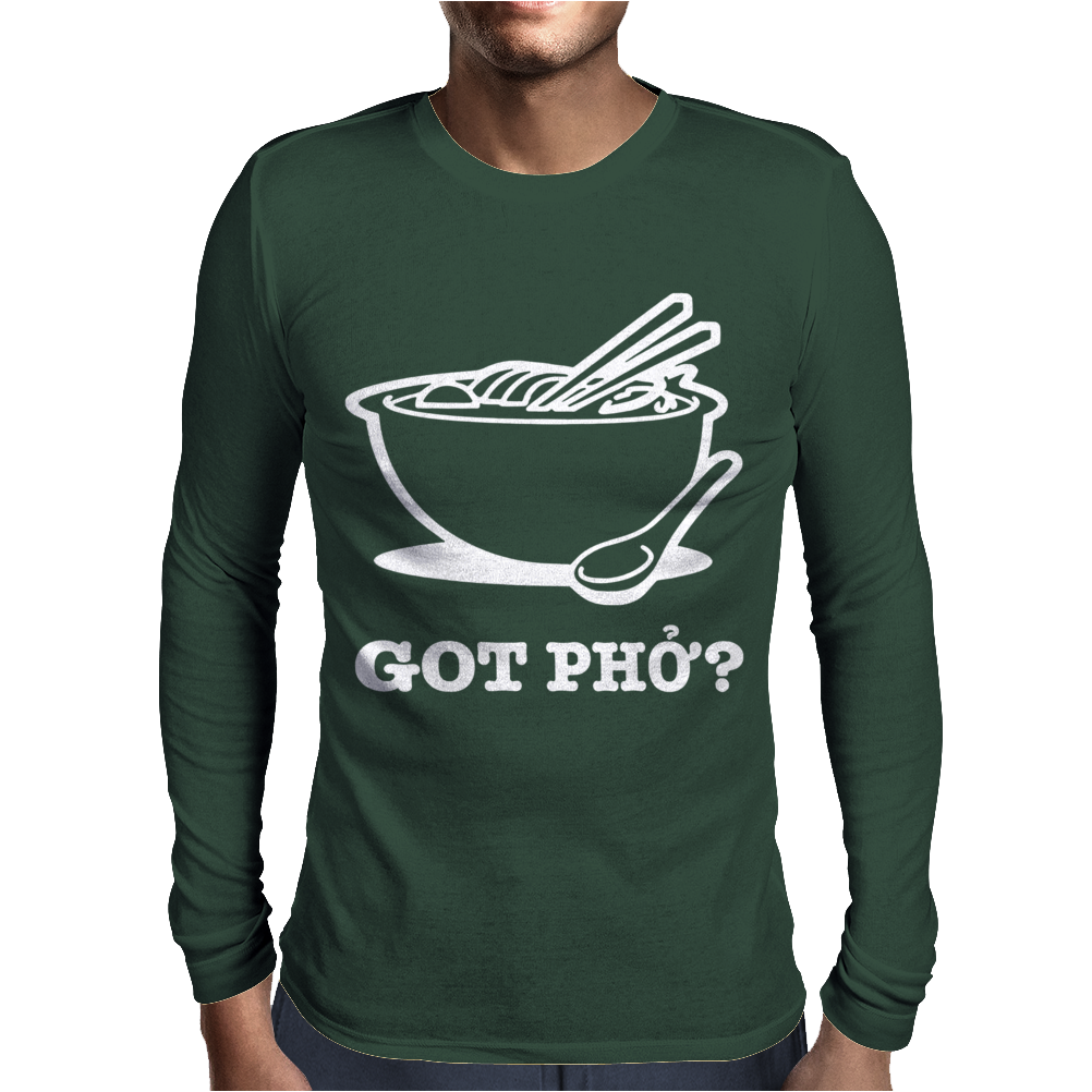 Got Pho Vietnamese Noodles Funny Mens Long Sleeve T-Shirt