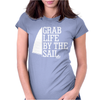 Grab Life By The Sail Womens Fitted T-Shirt