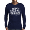 Grab Your Balls We're Going Bowling 2 Mens Long Sleeve T-Shirt