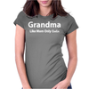 Grandma Like Mom Only Cooler Womens Fitted T-Shirt