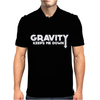 Gravity Keeps Me Down Mens Polo