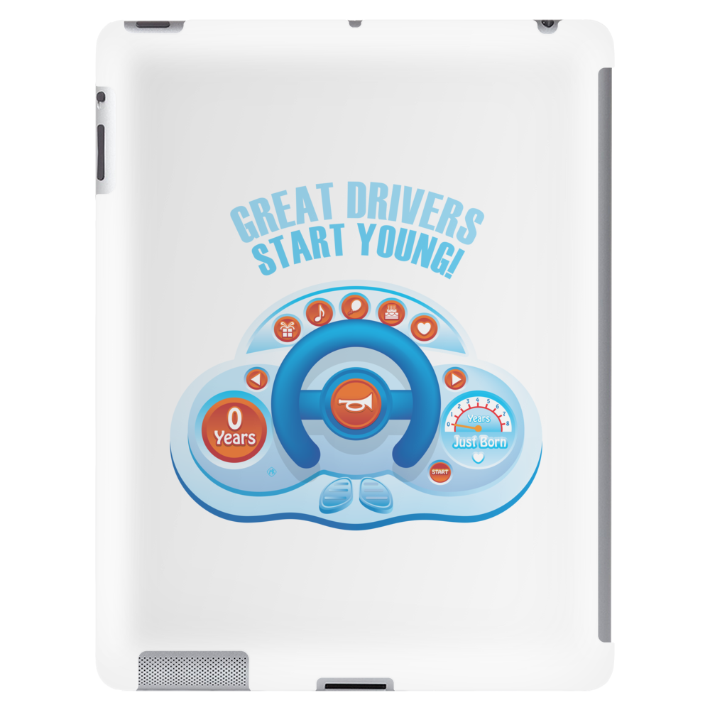 Great drivers start young! Tablet (vertical)