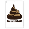 Great Shit! Tablet (vertical)