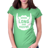 Grow Long And Prosper Funny Womens Fitted T-Shirt