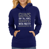 Guns Don't Kill Grandpas With Pretty Granddaughters Do Womens Hoodie