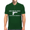 GUNS DON'T KILL PEOPLE DADS Mens Polo