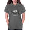 Guns don't kill people Dads with pretty daughters Womens Polo