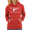 GUNS DON'T KILL PEOPLE DADS Womens Hoodie