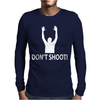 Hands Up Don'T Shoot Mens Long Sleeve T-Shirt