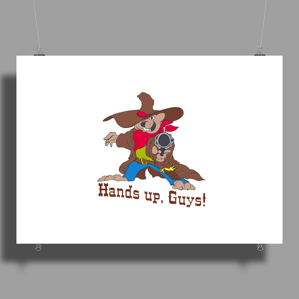 Hands up, guys! Poster Print (Landscape)