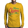 Happy Christmas Your Arse Mens Long Sleeve T-Shirt