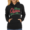 Happy Christmas Your Arse Womens Hoodie
