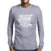 Hard Work Pays Off Mens Long Sleeve T-Shirt