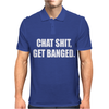 Hat Shirt Get Banged Mens Polo