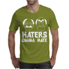 Haters Gonna Hate. Mens T-Shirt