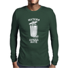 Haters Gonna Mens Long Sleeve T-Shirt