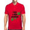 Have a nice weedend Mens Polo