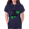Have a nice weedend Womens Polo