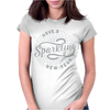 Have a Sparkling New Year Womens Fitted T-Shirt