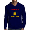 Have no fear Mens Hoodie