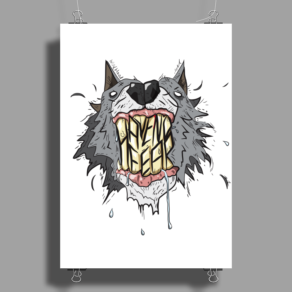 Have No Fear Poster Print (Portrait)