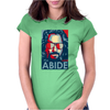 He Dude Abides Big Lebowski Abide Obama Poster Womens Fitted T-Shirt
