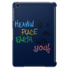 Heaven is a place on heart with you Tablet (vertical)