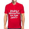 Heavily Medicated For Your Safety Mens Polo