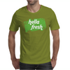 Hella Fresh Mens T-Shirt