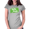 Hella Fresh Womens Fitted T-Shirt