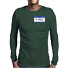 Hello my name is Al Coholic Mens Long Sleeve T-Shirt