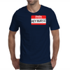 Hello My Name Is Hey Nurse Mens T-Shirt
