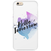Hello tomorrow Phone Case