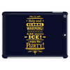 help end global warming add more ice enjoy the party (yellow) Tablet
