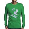 Hey Listen! Mens Long Sleeve T-Shirt