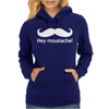 Hey Moustache! Womens Hoodie