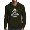 Hey You Guys Mens Hoodie