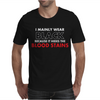 HIDES THE BLOOD STAINS Mens T-Shirt