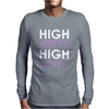 High Heels High Hopes Mens Long Sleeve T-Shirt