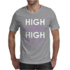 High Heels High Hopes Mens T-Shirt