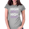 High Heels High Hopes Womens Fitted T-Shirt