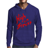 High On Stress Mens Hoodie